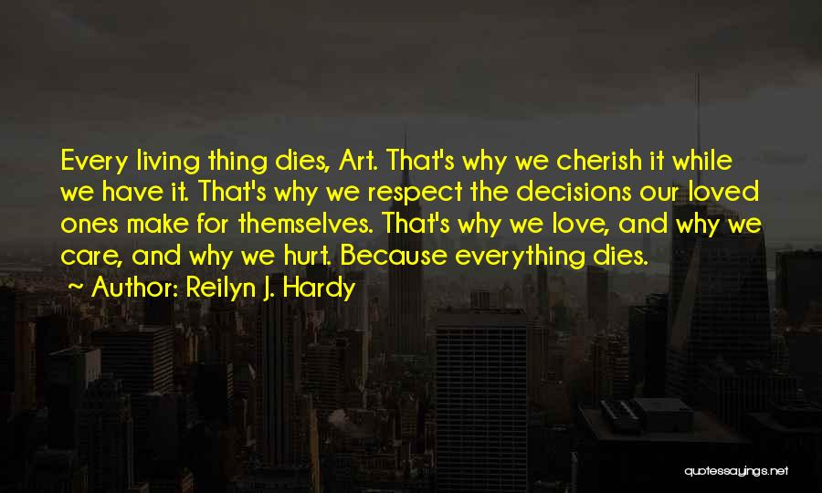 Dying And Letting Go Quotes By Reilyn J. Hardy