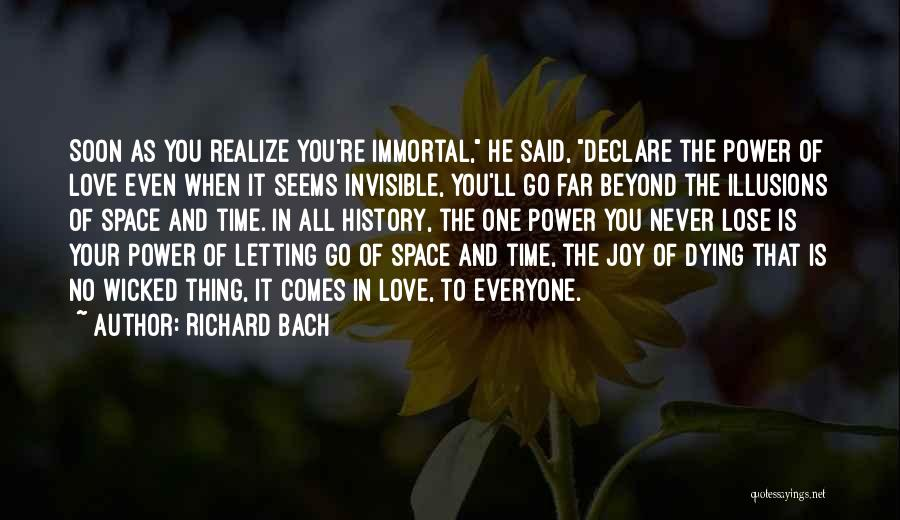 Dying And Letting Go Quotes By Richard Bach
