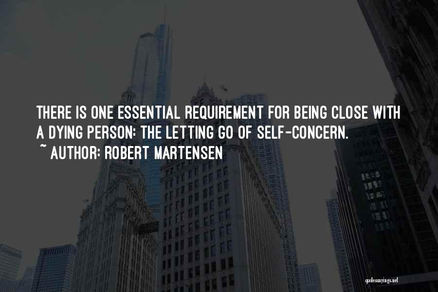 Dying And Letting Go Quotes By Robert Martensen