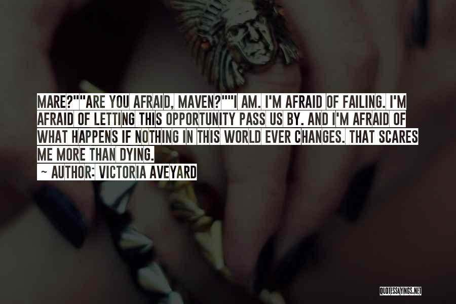 Dying And Letting Go Quotes By Victoria Aveyard