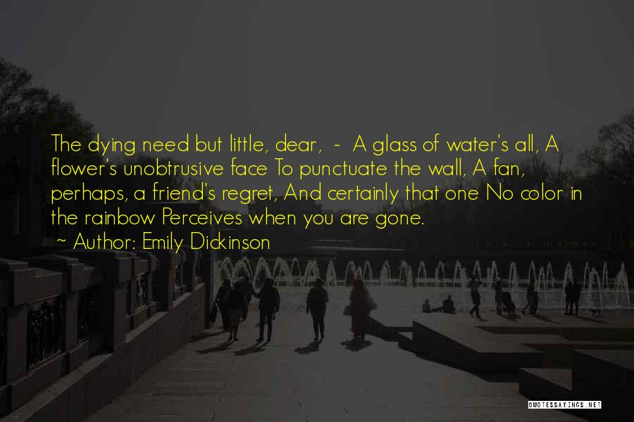 Dying For A Friend Quotes By Emily Dickinson