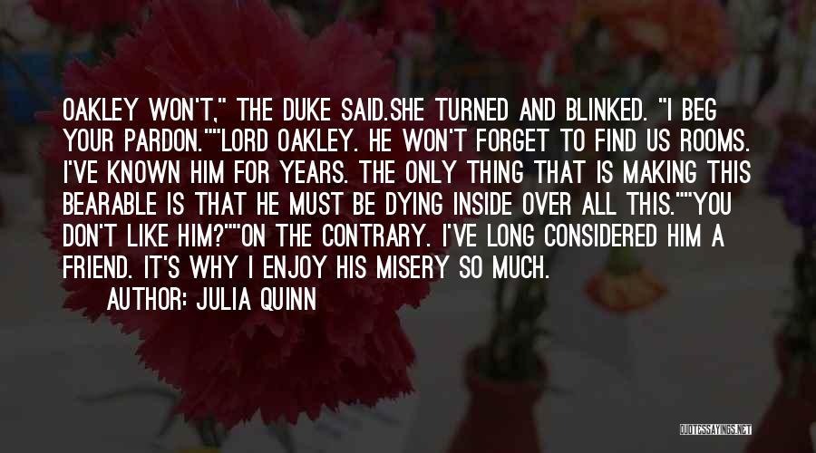 Dying For A Friend Quotes By Julia Quinn