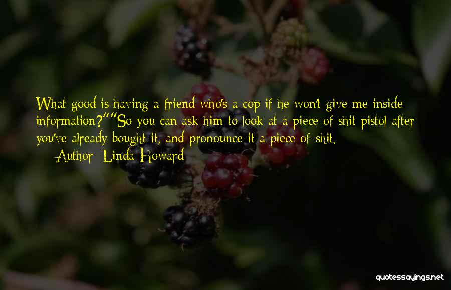 Dying For A Friend Quotes By Linda Howard