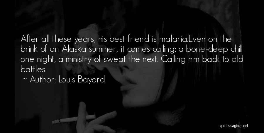 Dying For A Friend Quotes By Louis Bayard