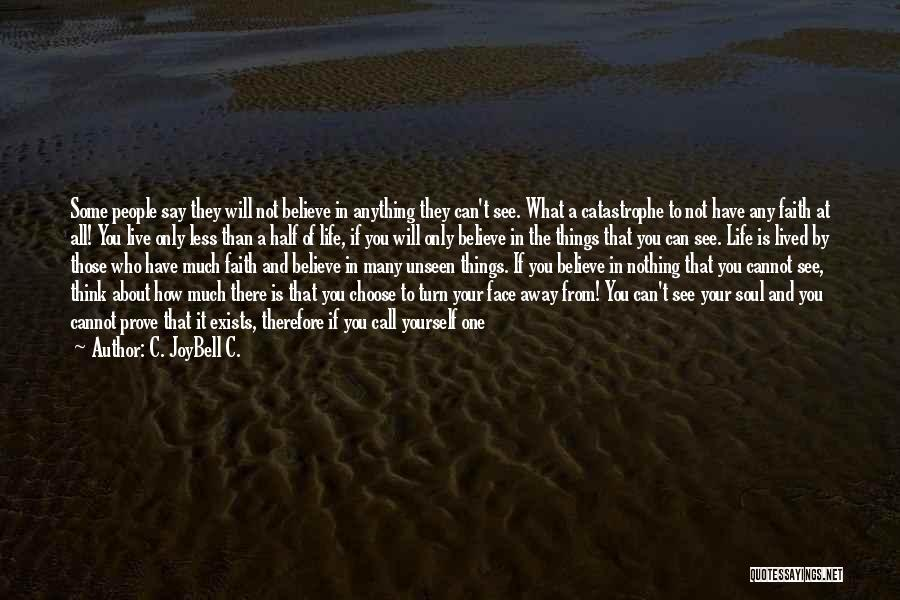 Dying For Nothing Quotes By C. JoyBell C.