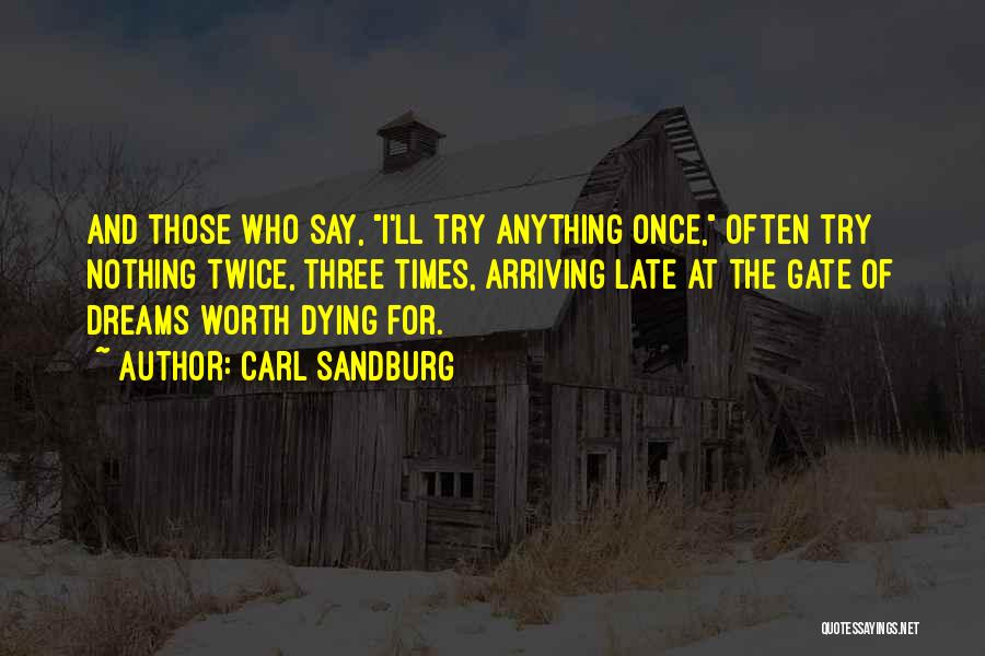 Dying For Nothing Quotes By Carl Sandburg