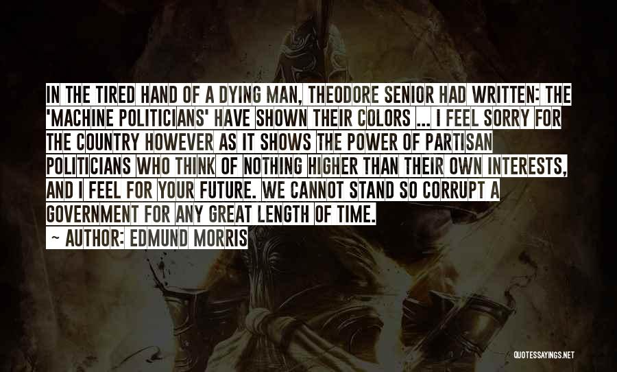 Dying For Nothing Quotes By Edmund Morris