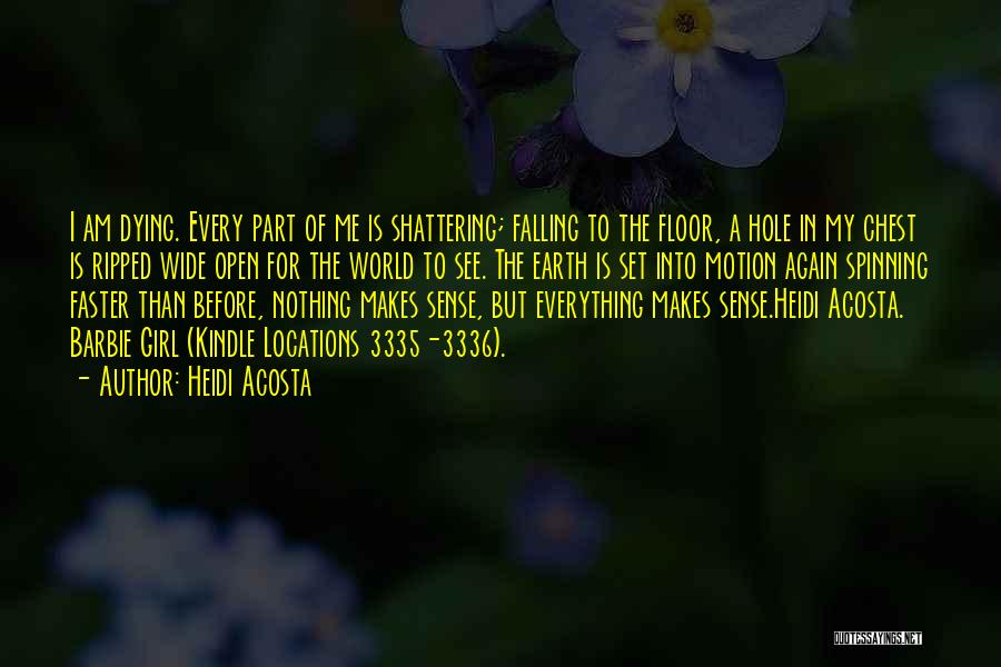 Dying For Nothing Quotes By Heidi Acosta