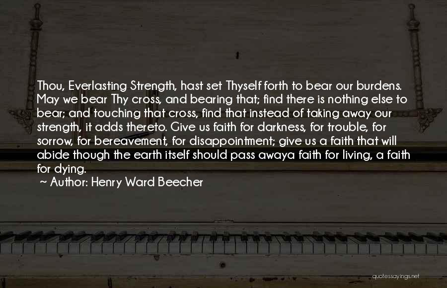 Dying For Nothing Quotes By Henry Ward Beecher
