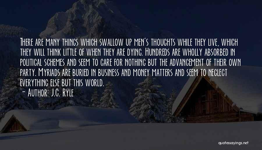 Dying For Nothing Quotes By J.C. Ryle