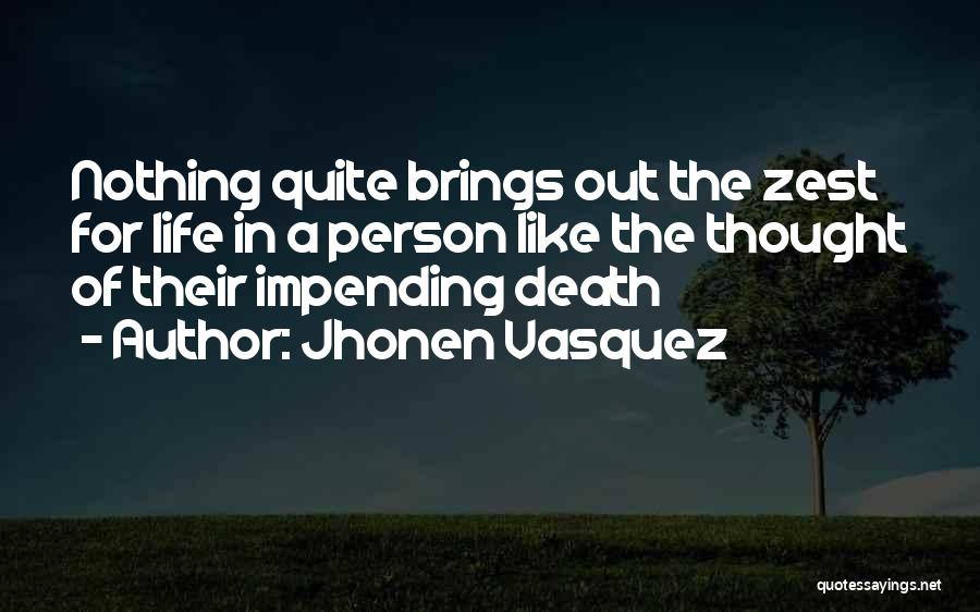 Dying For Nothing Quotes By Jhonen Vasquez