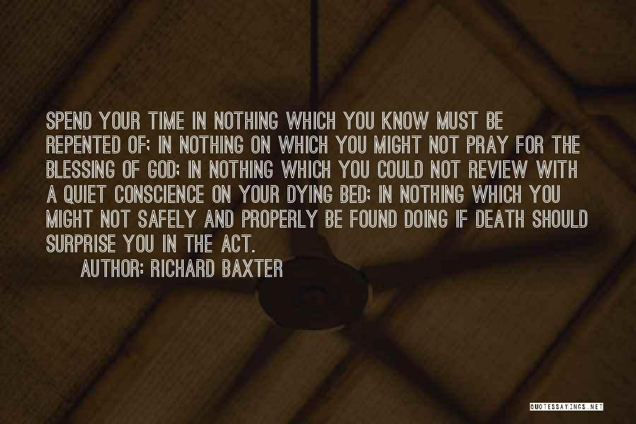 Dying For Nothing Quotes By Richard Baxter