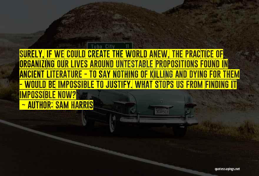 Dying For Nothing Quotes By Sam Harris