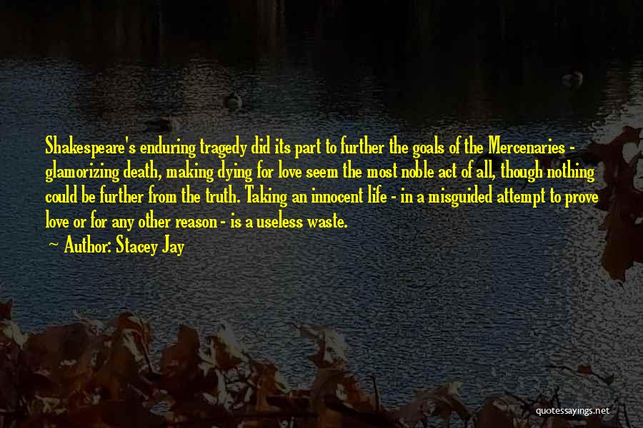 Dying For Nothing Quotes By Stacey Jay