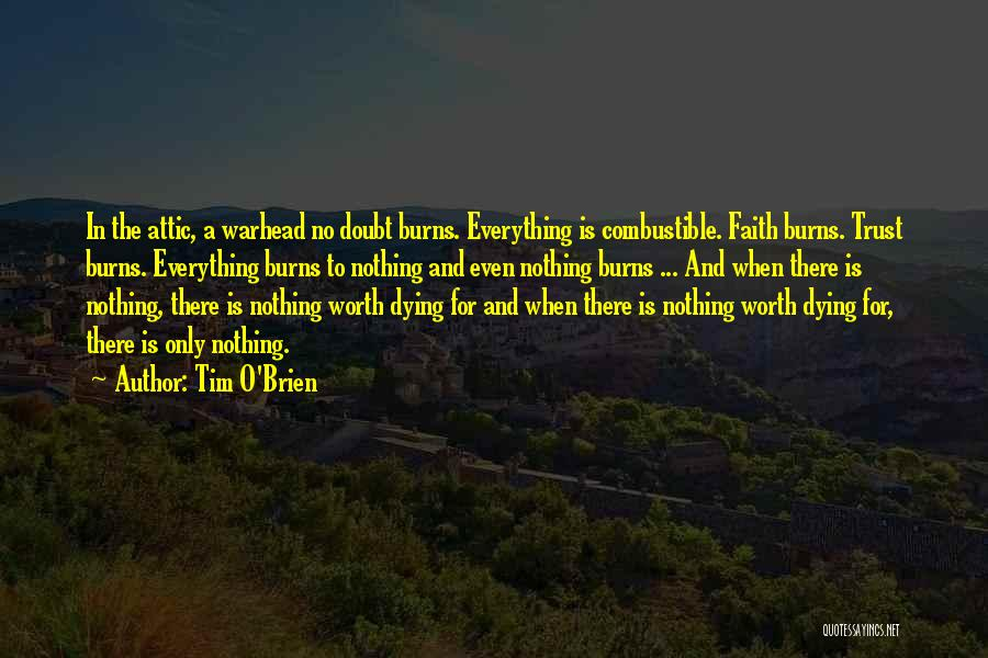 Dying For Nothing Quotes By Tim O'Brien