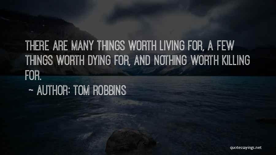 Dying For Nothing Quotes By Tom Robbins