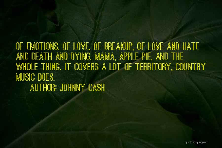 Dying For Pie Quotes By Johnny Cash