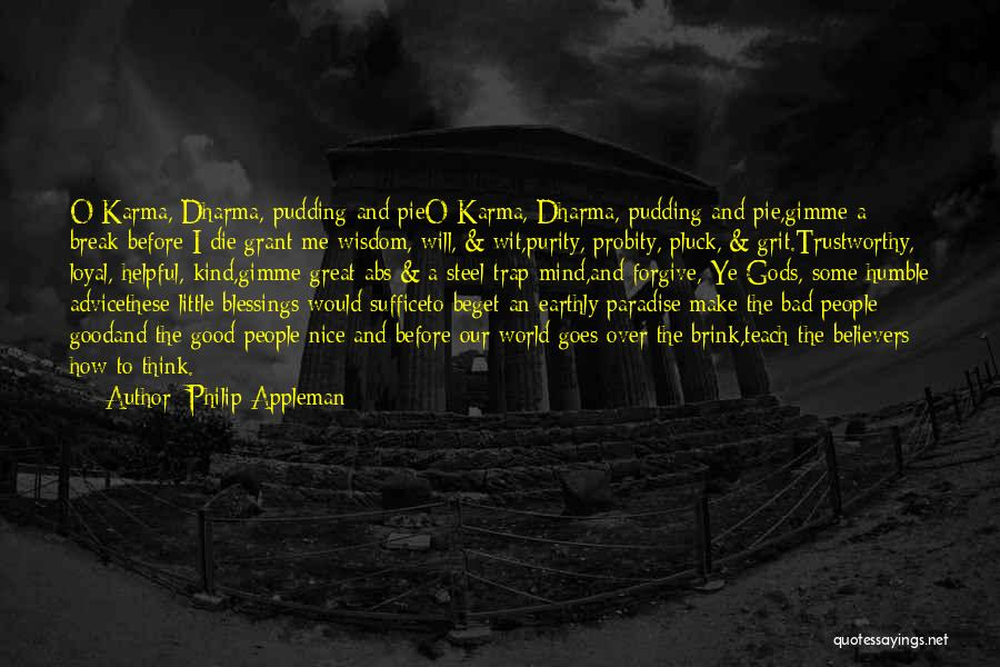 Dying For Pie Quotes By Philip Appleman
