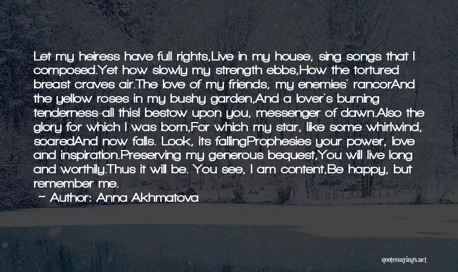 Dying For Your Friends Quotes By Anna Akhmatova
