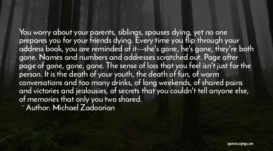 Dying For Your Friends Quotes By Michael Zadoorian