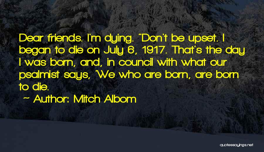 Dying For Your Friends Quotes By Mitch Albom