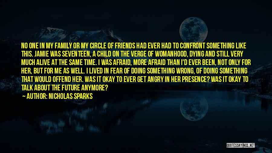 Dying For Your Friends Quotes By Nicholas Sparks