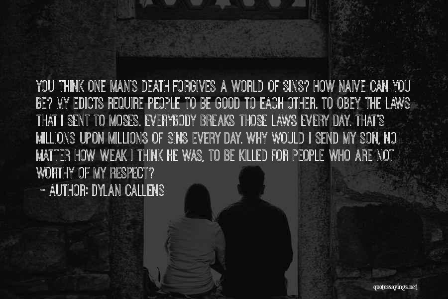 Dylan Callens Quotes 1130858