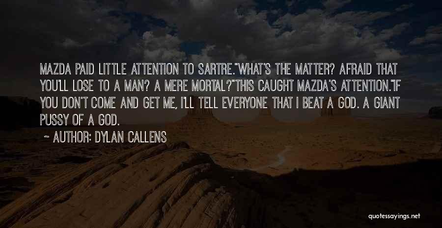 Dylan Callens Quotes 1143232