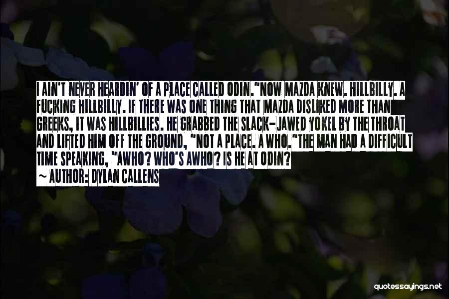 Dylan Callens Quotes 125994