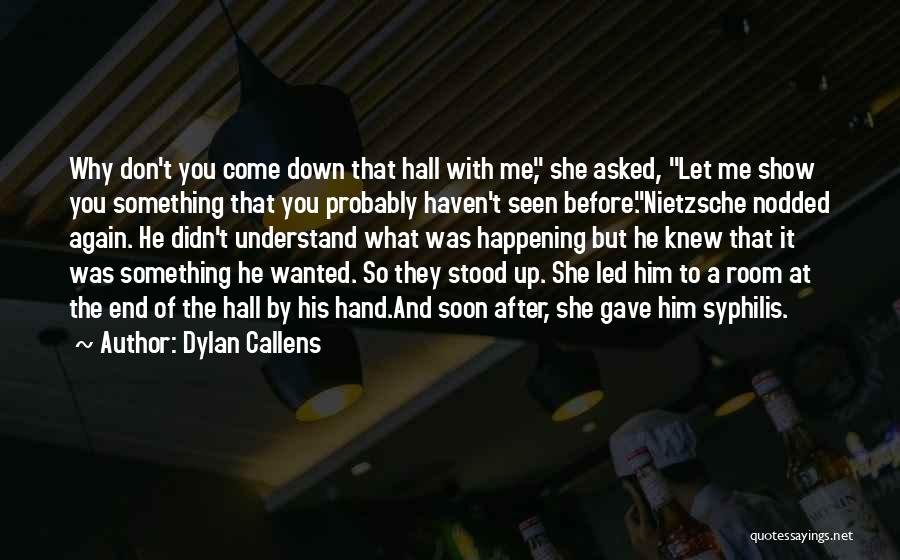 Dylan Callens Quotes 1560558