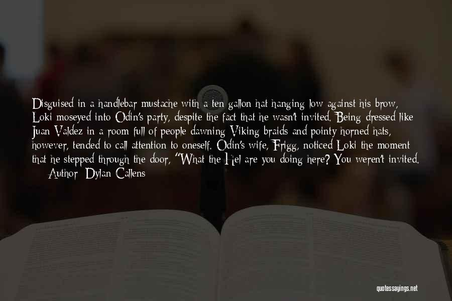 Dylan Callens Quotes 177538