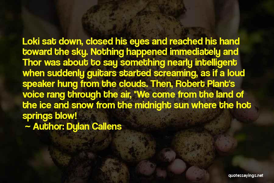 Dylan Callens Quotes 1805711