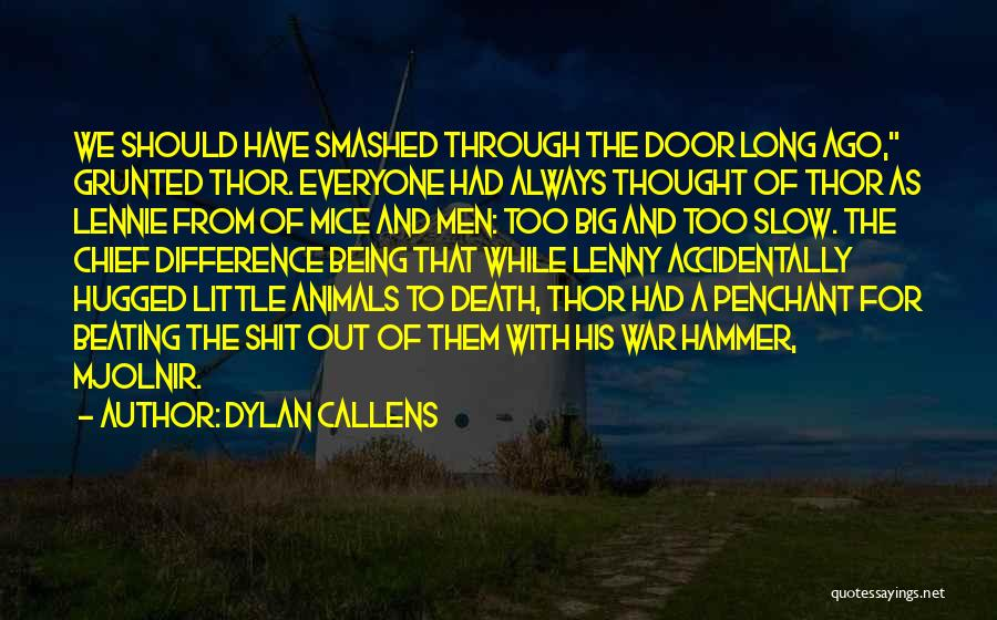 Dylan Callens Quotes 1832585