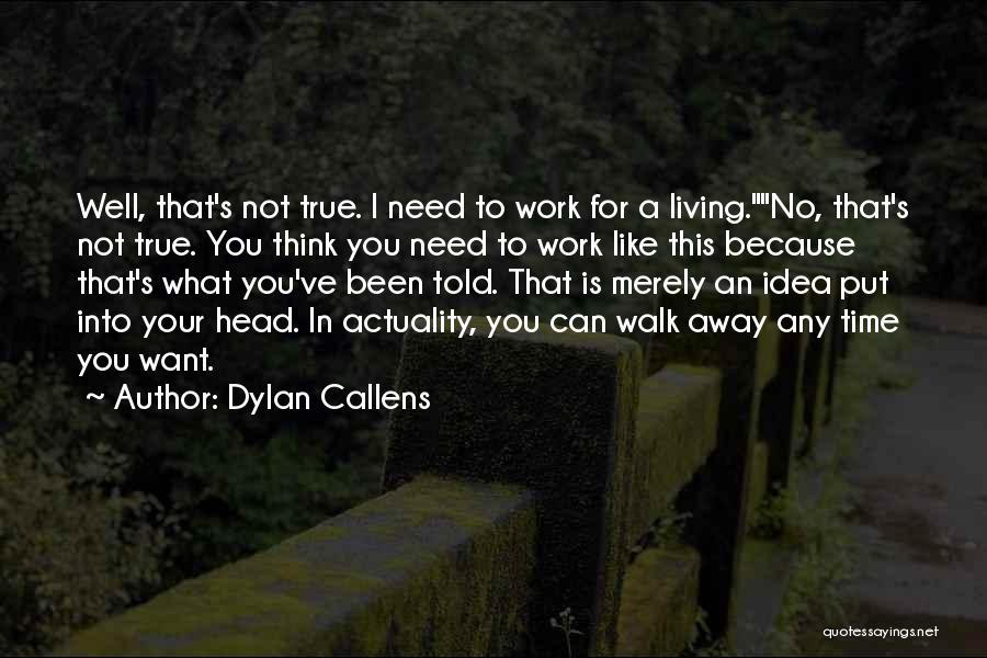 Dylan Callens Quotes 2014790