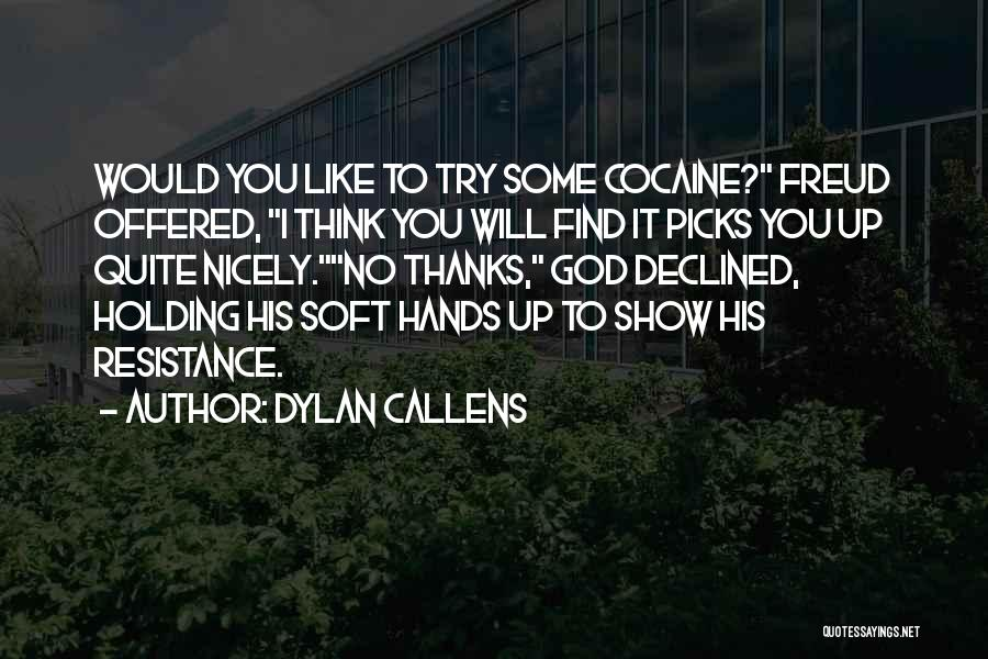 Dylan Callens Quotes 2030832