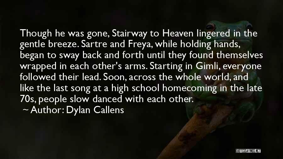 Dylan Callens Quotes 2125568