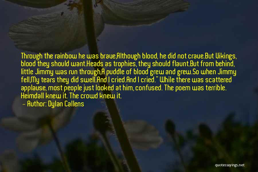 Dylan Callens Quotes 2263071