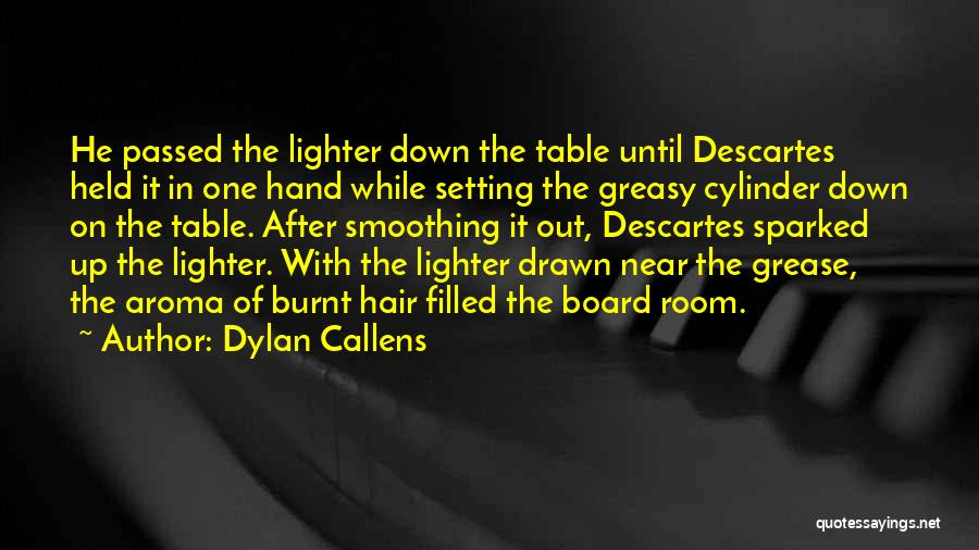 Dylan Callens Quotes 904147