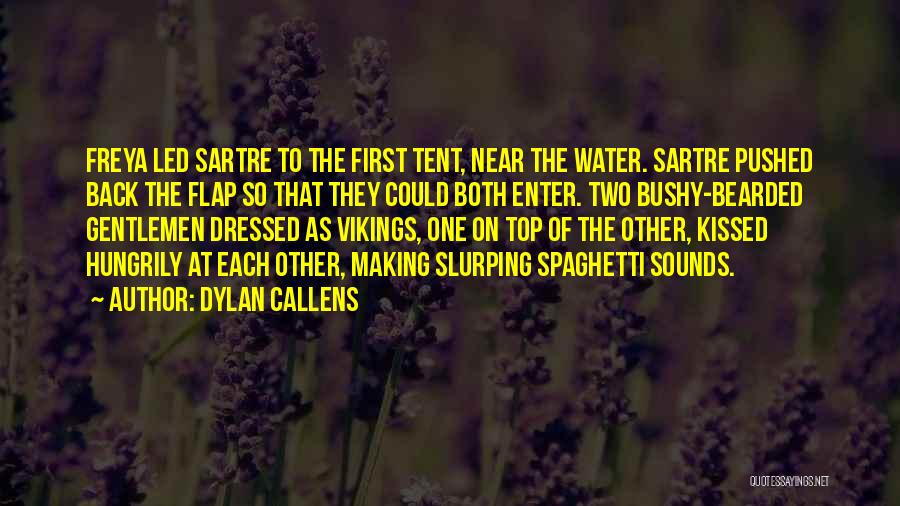 Dylan Callens Quotes 927723