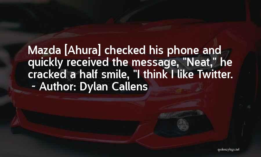 Dylan Callens Quotes 943992