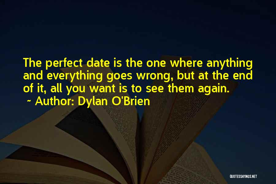 Dylan O'Brien Quotes 1066579