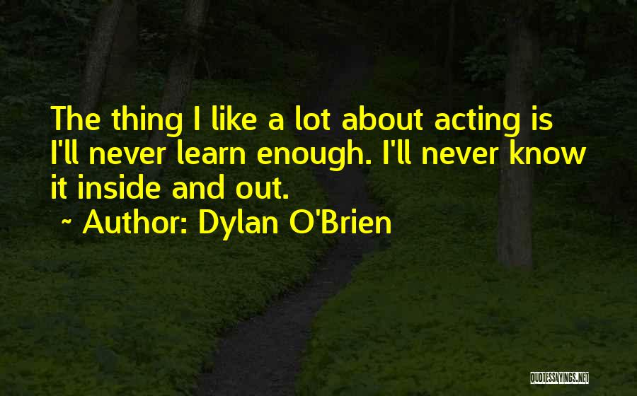 Dylan O'Brien Quotes 1244863