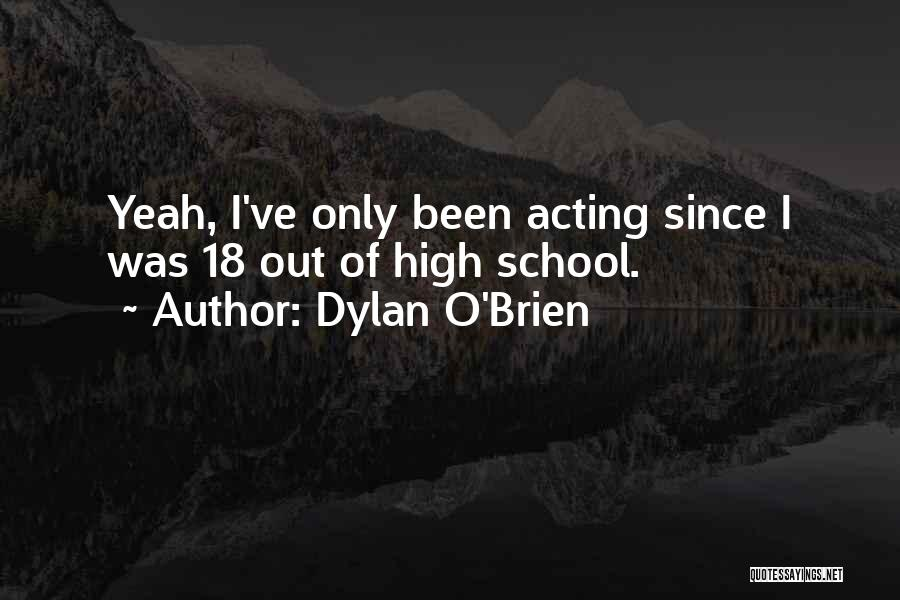 Dylan O'Brien Quotes 1602716