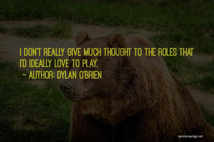 Dylan O'Brien Quotes 1745747