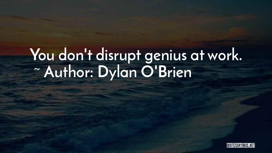 Dylan O'Brien Quotes 975950