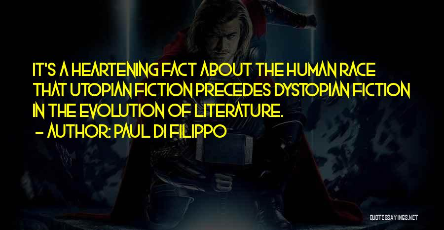 Dystopian And Utopian Quotes By Paul Di Filippo