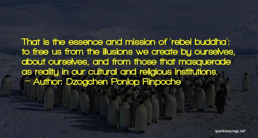 Dzogchen Ponlop Rinpoche Quotes 762532