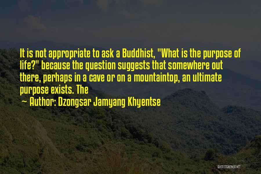 Dzongsar Jamyang Khyentse Quotes 1006349