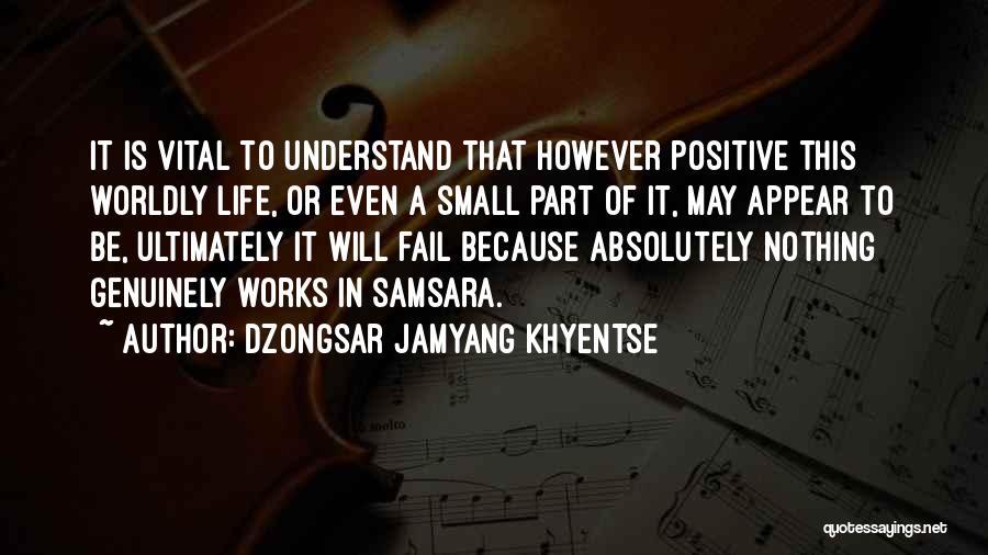 Dzongsar Jamyang Khyentse Quotes 136524