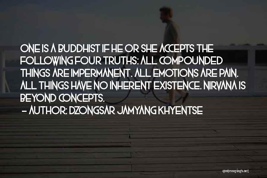 Dzongsar Jamyang Khyentse Quotes 1614642